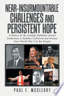 Near-Insurmountable Challenges and Persistent Hope