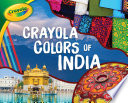 Crayola ® Colors of India