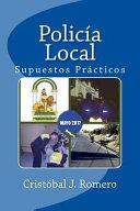 Policía Local. Resolución de Supuestos Prácticos