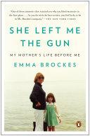 She Left Me the Gun Pdf/ePub eBook