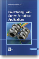 Co-Rotating Twin-Screw Extruders: Applications