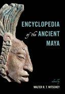 Encyclopedia of the Ancient Maya - Seite 47
