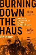Burning Down the Haus [Pdf/ePub] eBook