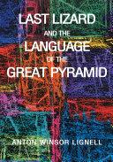 Last Lizard and the Language of the Great Pyramid [Pdf/ePub] eBook
