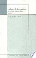 En busca de lo absoluto (Argentina, Ernesto Sábato y El túnel)