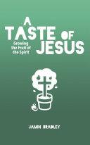 A Taste of Jesus