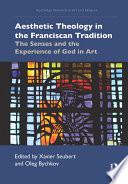 Aesthetic Theology in the Franciscan Tradition