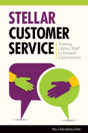 Stellar Customer Service  Training Library Staff to Exceed Expectations