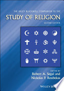 The Wiley Blackwell Companion To The Study Of Religion