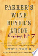 Parker s Wine Buyer s Guide  7th Edition