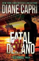 Fatal Demand: A Jess Kimball Thriller