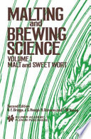 Malting and Brewing Science: Malt and Sweet Wort