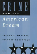 Crime and the American Dream Book
