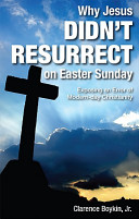Pdf Why Jesus Didn't Resurrect on Easter Sunday