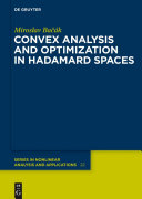 Convex analysis and optimization in Hadamard spaces