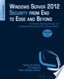 Windows Server 2012 Security from End to Edge and Beyond Book