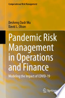 Pandemic Risk Management in Operations and Finance