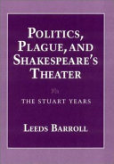 Politics  Plague  and Shakespeare s Theater