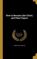 HT BECOME LIKE CHRIST & OTHER