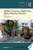 Musical Creativity  Insights from Music Education Research