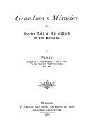 Grandma s Miracles  Or  Stories Told at Six O clock in the Evening