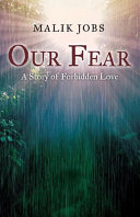 Our Fear: A Story of Forbidden Love