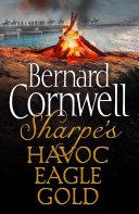 Pdf Sharpe 3-Book Collection 2: Sharpe's Havoc, Sharpe's Eagle, Sharpe's Gold