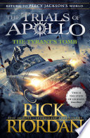 The Tyrant   s Tomb  The Trials of Apollo Book 4