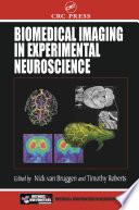 Biomedical Imaging in Experimental Neuroscience