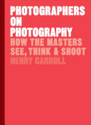Photographers on Photography Book