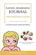 Eating Awareness Journal for Emotional Eaters