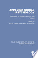 Applying Social Psychology  : Implications for Research, Practice, and Training