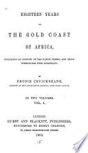 Eighteen Years on the Gold Coast of Africa