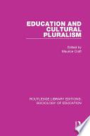 Education and Cultural Pluralism