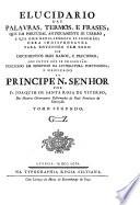 Elucidario das palavras, termos ... en Portugal usarão
