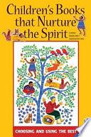 Children s Books that Nurture the Spirit