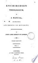 Enchiridion theologicum  or a manual for the use of students in divinity  ed  by J  Randolph