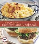 The American Diabetes Association Diabetes Comfort Food Cookbook