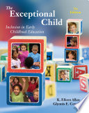 The Exceptional Child: Inclusion in Early Childhood Education
