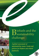 Biofuels and the Sustainability Challenge