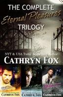 The Complete Eternal Pleasures Trilogy Pdf/ePub eBook
