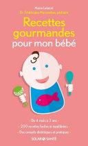 Recettes gourmandes pour mon bébé Pdf/ePub eBook