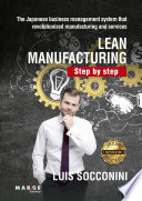 Lean Manufacturing  Step by step