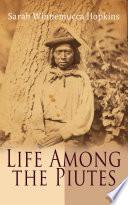 Life Among the Piutes Pdf/ePub eBook