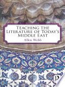 Teaching the Literature of Today s Middle East Book PDF