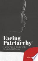 Facing Patriarchy