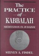 The Practice of Kabbalah
