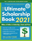 The Ultimate Scholarship Book 2021