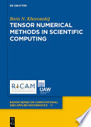 Tensor Numerical Methods in Scientific Computing