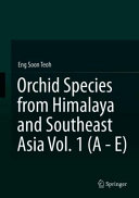 Orchid Species from Himalaya and Southeast Asia Vol  1  A   E
